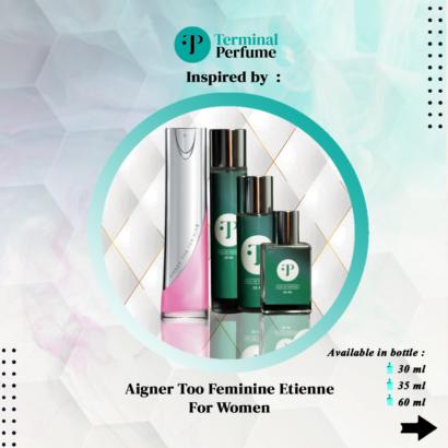 Aigner Too Feminine Etienne - refill terminal perfume id